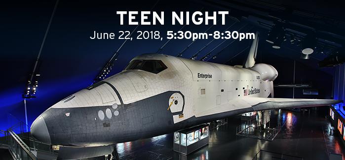 Teen Night, June 22, 2018, 5:30pm to 8:30pm
