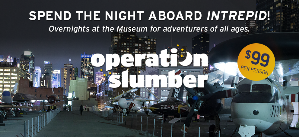 Spend the night aboard Intrepid: Overnights at the Museum for adventurers of all ages. Click on a logo to learn about upcoming programs!