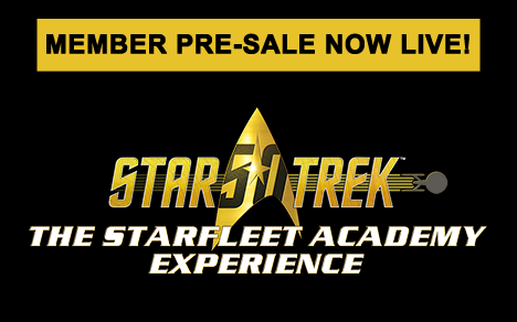 Member Pre-Sale Tickets for Star Trek: The Starfleet Academy Experience available now!