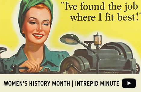 Womens History Month   Intrepid Minute