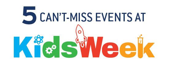 5 Can't-Miss Events at Kids Week