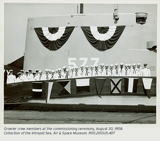 Growler crew members at the commissioning ceremony, August 30, 1958.Collection of the Intrepid Sea, Air & Space Museum. P00.2013.01.497