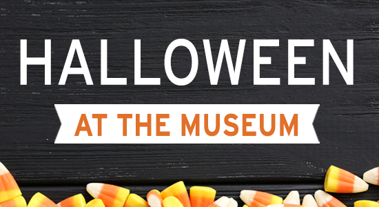 Halloween at the Museum