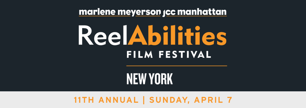 ReelAbilities Film Festival: 