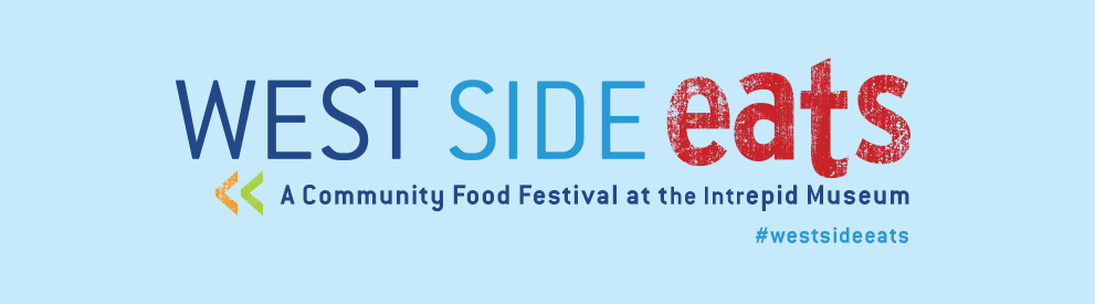 WestsideEATSA Community Food Festival at the Intrepid MuseumSeptember 9–10