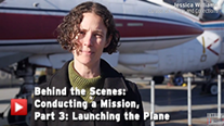 Behind the Scenes: Conducting a Mission, Part 3 - Launching the Plane