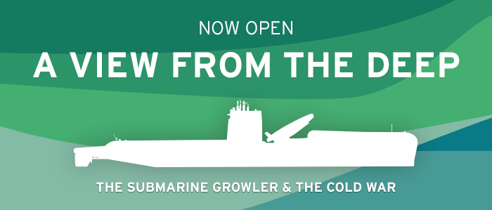 A View From the Deep: Submarine Growler and the Cold War