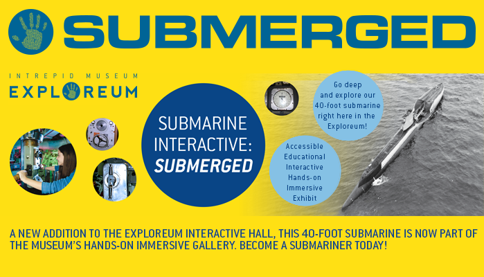 SUBMERGED Now Open - A new addition to the Exploreum Interactive Hall, this 40-foot submarine is now part of the museum's hands-on immersive gallery. Become a submariner today!