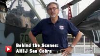 Behind the Scenes: AH1J Sea Cobra