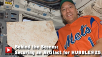Behind the Scenes: Securing an Artifact for Hubble@25