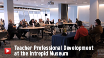 Teacher Professional Development at the Intrepid Museum