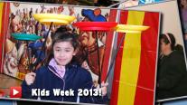 Kids Week 2013!