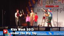 Kids Week 2013: Under the Big Top