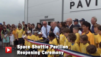 Space Shuttle Pavilion Reopening Ceremony