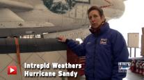 Intrepid Weathers Hurricane Sandy