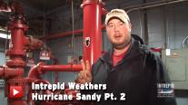 Intrepid Weathers Hurricane Sandy Pt. 2