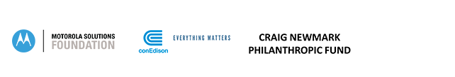 The Arconic Foundation, Motorola Solutions Foundation, The Velaj Foundation, BNY Mellon, conEdison: Everything Matters, Craig Newmark Philanthropic Fund