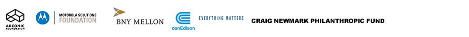 The Arconic Foundation, Motorola Solutions Foundation, The Velaj Foundation, BNY Mellon, conEdison: Everything Matters, Craig Newmark Philanthropic Fund