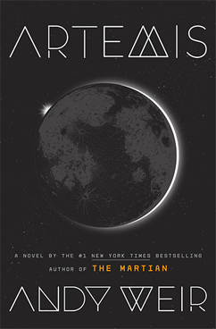 Artemis, by Andy Weir